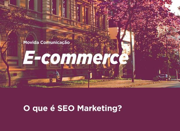 O que é SEO Marketing?