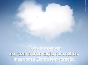 Zigma - Gestão criativa da comunicação para uma das gigantes do comércio exterior brasileiro.